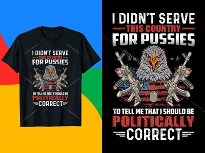 I Didn't Serve This Country for Pussies - Veteran T-Shirt Design i am a veteran t shirt veteran owned t shirt grumpy old veteran t shirt grumpy veteran t shirt dysfunctional veteran t shirt female veteran t shirt us navy veteran t shirt veteran t shirt design combat veteran t shirt us army veteran t shirt vietnam veteran daughter t shirt air force veteran t shirt navy veteran t shirt veteran t shirt company veteran t shirt companies veteran owned t shirt company army veteran t shirt veteran tee shirt