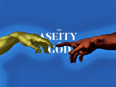 The Aseity Of God