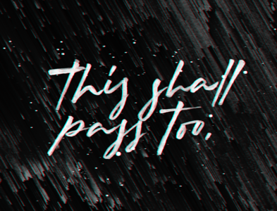 This shall pass too. Glitch brush lettering. glitch art glitch art typography lettering