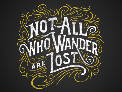 Not all who wander are lost handdrawn lettering 404 shirt