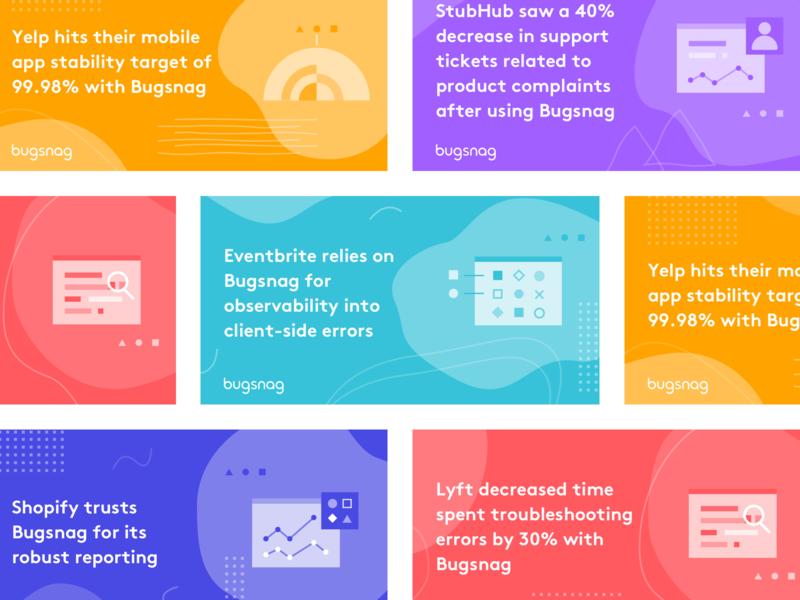 Bugsnag ads shapes illustration quotes case study linkedin campaigns ads design