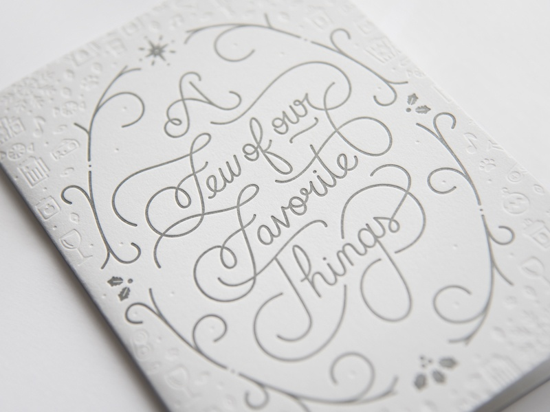 A Few of our Favorite Things illustration emboss letterpress silver design icon typography lettering merry card holiday christmas