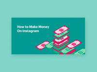 Make Money on IG instagram logo stacked bills cash vector isometric bright flat