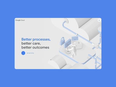 Google Cloud - Healthcare Insights 2 uiux animated landing page webgl illustration 3d ui motion animation typography interactive minimal clean ux landing web website