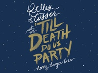 'Till Death Do Us Party