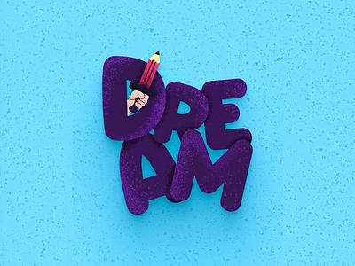 Dream Illustration dreams vector freebies typography typography art ocean 3d illustration dreaming dream