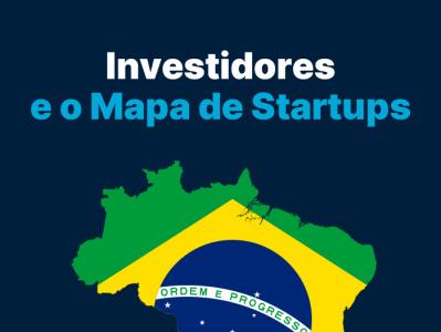 Investidores - Mapa Startup empreendedorismo startups investimento