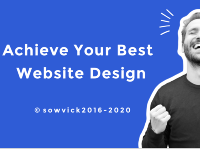 Achieve Your Best Website Design From Us.