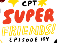 164 - The CPT SUPER FRIENDS 8 Ways to Kick 2018's Butt