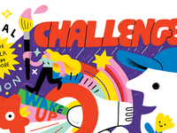 Challenge Everything!!