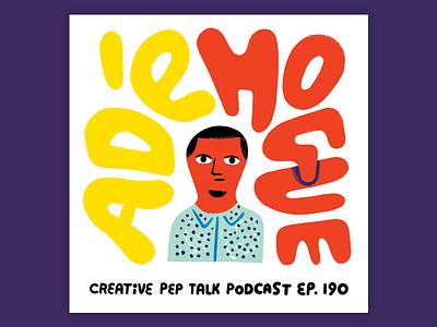 Interview with Adé Hogue!!! portrait design illustration creative pep talk ade hogue lettering creative career