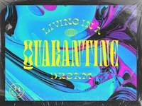Quarantine Dream stay home typography type psychedelic retro work from home wfh coronavirus covid19 covid dream illustration shane harris quarantine