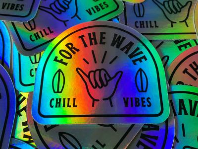 Holgraphic FTW wave vibes surf sticker mule stickermule sticker shane harris shaka logo illustration holographic chill badge