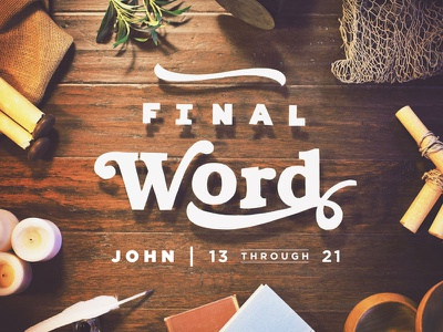 Scrolls, Ink, Words, and Stuff final word easter southeast christian church john type bookman shadow church shane harris southeast