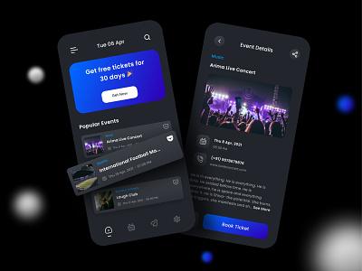 Event Booking app dark theme dark ui ux figma mobile ui design app uiux uidesign minimal design