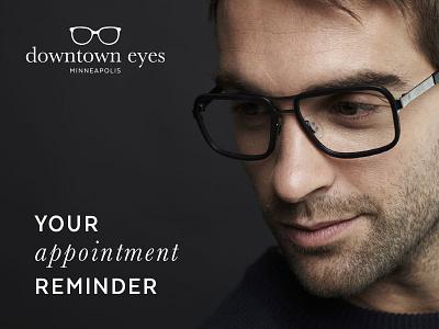 Appointment Reminder - Downtown Eyes Postcard eyewear print branding optical postcard