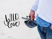 Wild Love - Hand letter - Sept. 15