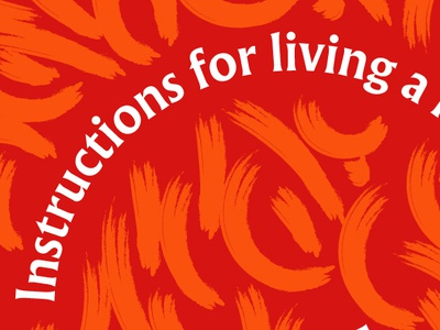 Instructions For Living A Life silkscreen illustration graphic design posters
