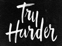 Try Harder - 365 Days of Lettering Day 7