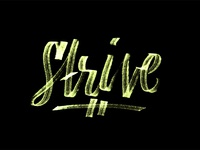 Day 40 - 365 Days Of Lettering - Strive