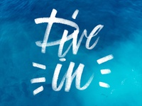Day 65 - 365 Days Of Lettering - Dive In