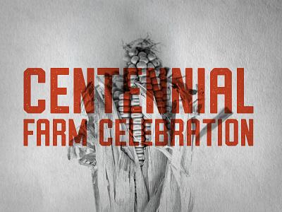 Centennial Farm Celebration Typography vintage texture orange branding corn logo typography farm