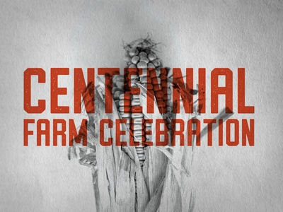 Centennial Farm Celebration Typography