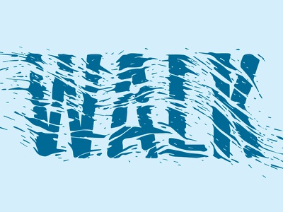Walk 4 Water hand lettering illustration water