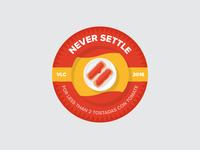 Never Settle (Tostadas Edition)