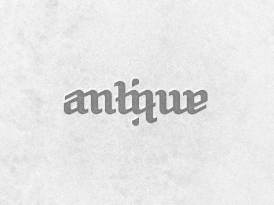 Antique Dribbble antique antika ambigram typography wordmark word