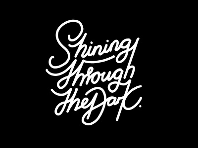 Shining Through the Dark type procreate lettering typography
