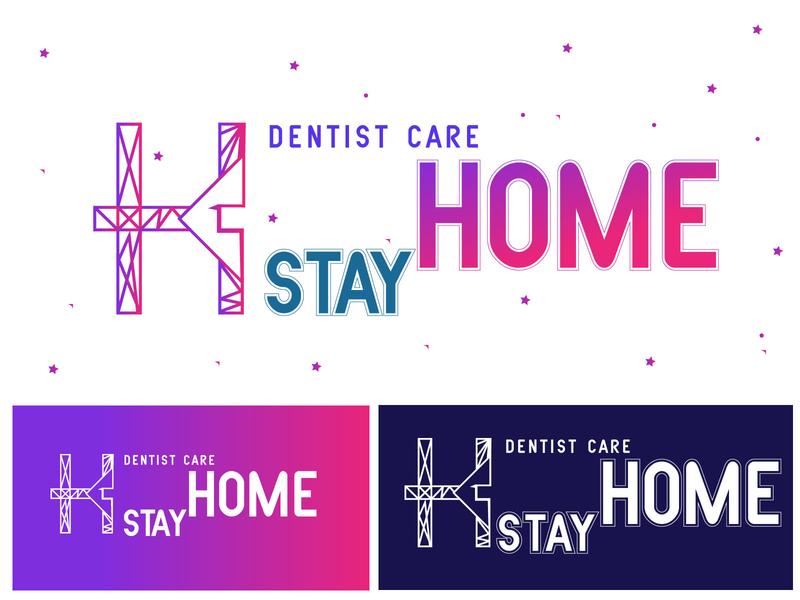 STAY HOME Logo Design (Dentist Care) brand logo type logo logo mark graphic design logo design colorful app abstract 3d logo logo icon illustration creative design typography branding