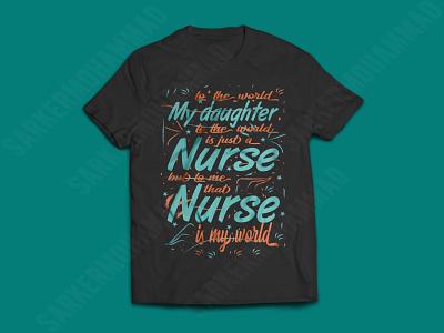 To the world my daughter is a nurse nurse tshirt nurse shirt dad tshirt tshirt design typography graphicdesign tshirts