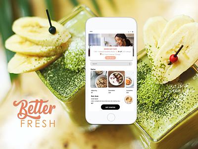 Better Fresh App Design wireframe smoothie yogurt branding ux design prototype mobile app design ios app design android app design product design
