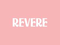 Revere design lettering type branding typography logo