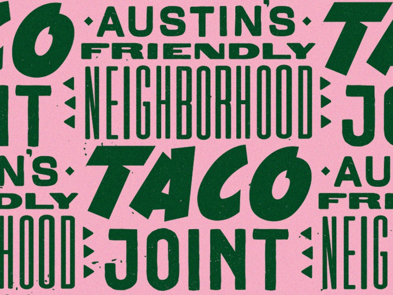 Tacos! lettering typography texas austin restaurant food mexican branding taco pattern