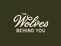 The Wolves Behind You