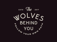 The Wolves Behind You IV