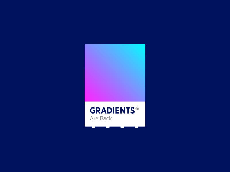 Gradients Are Back swatch logo design chip pantone trend color gradient