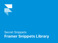 How to use less known snippets - Framer Snippets Library