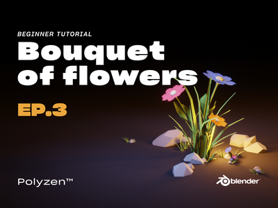 Lowpoly Bouques of Flowers | Ep 03 | Blender 2.90 | Beginner Tu flower illustration diorama tutorial bouquet flowers flower isometric blender3dart lowpoly3d blender3d blender lowpolyart lowpoly lighting illustration design