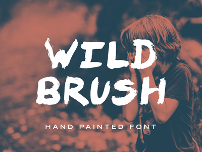 Wild Brush Font wildbrush fonts painted font paint hand brushed brush font font hand painted hand lettered font hand lettered brush wild