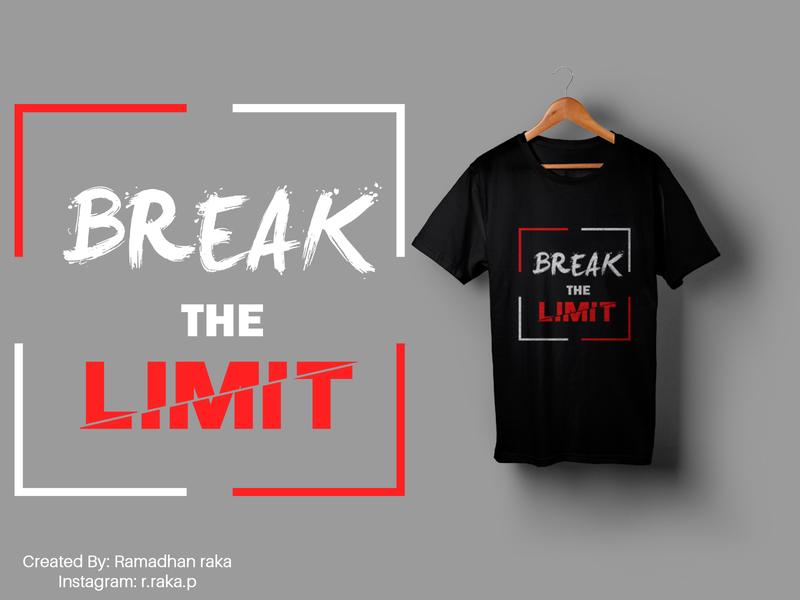 break the limit mockup mockup design tipografi typhography art tshirt design tshirtdesign tshirt illustration kaos desainkaos