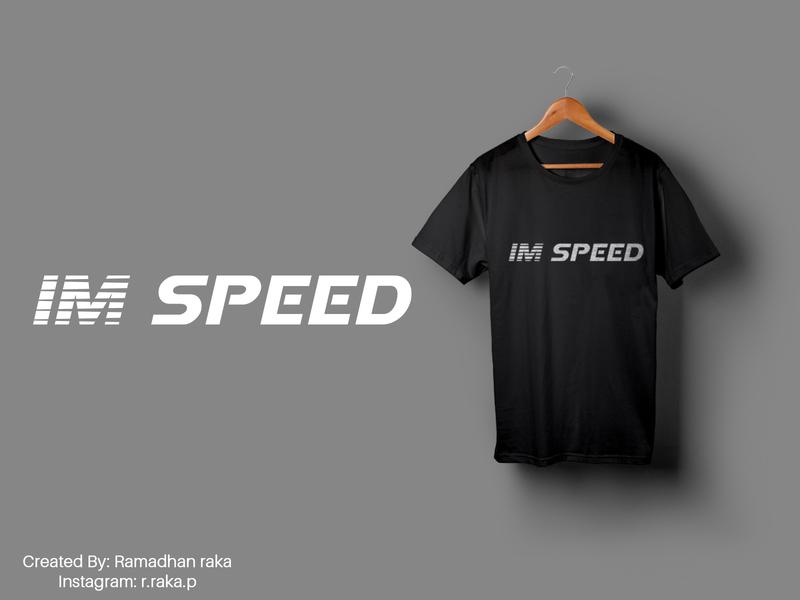 im speed typography tshirt design tshirtdesign tshirt mockup design mockup kaos illustration desainkaos art