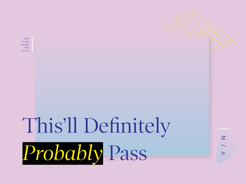 Definitely Probably serif pastel pass warpped highlight gradient pink fun
