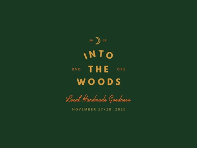 Into the Woods 2020 holidays gold green into the woods oregon bend local handmade goodness branding 2020 logo