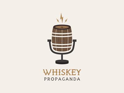 Whiskey Propaganda Podcast Logo propaganda logomark branding brand design brand identity logo design logo dribbble bolts lightning mic microphone barrel whiskey barrel whiskey podcast cover art podcast art podcast cover podcast logo podcast