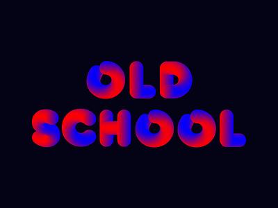Old school experiment graphic gradient typography