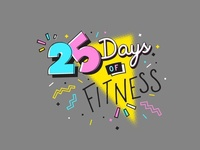 25 Days of Fitness
