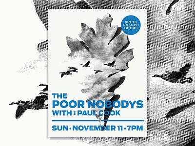 The Poor Nobodys minneapolis overlay leaf oak geese bitmap poor nobodys poster gig